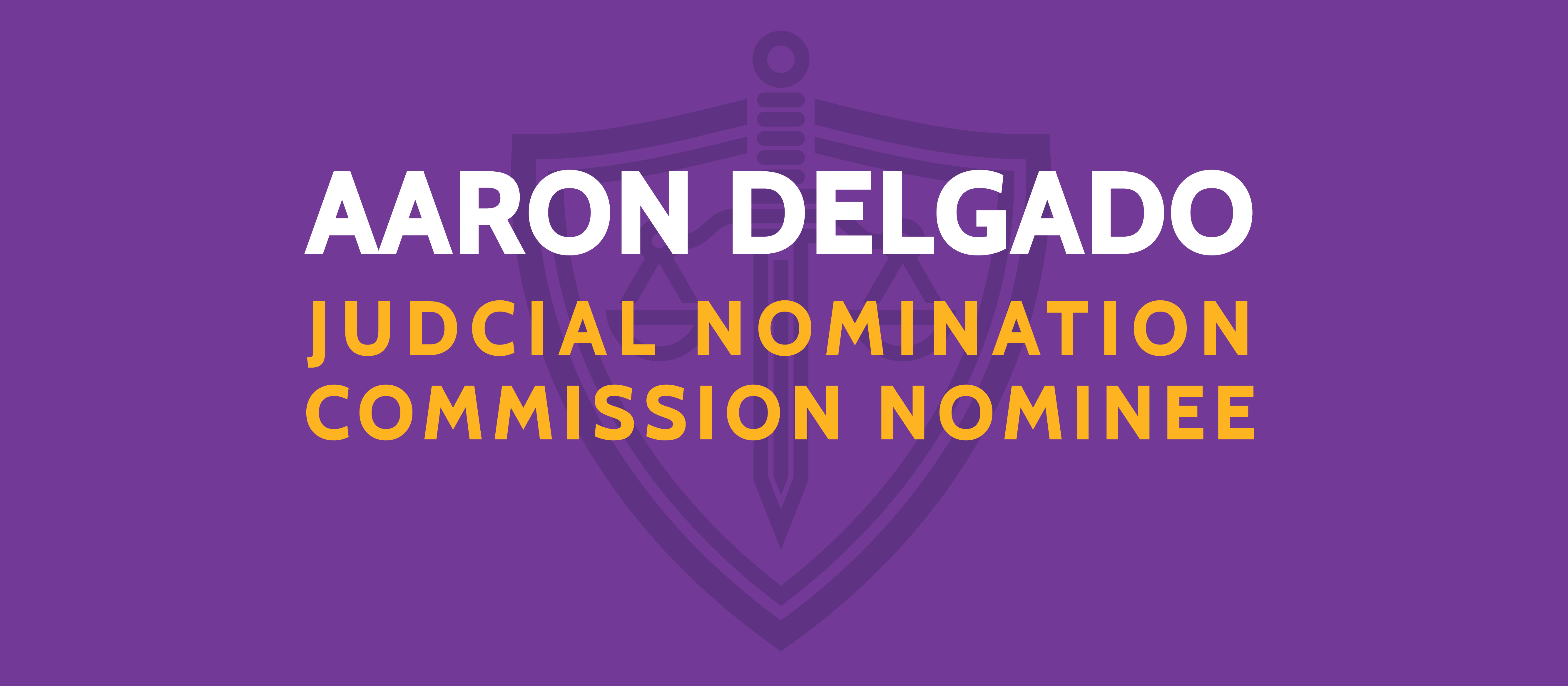 Aaron Delgado nominated for the Florida Judicial Nominating Commission